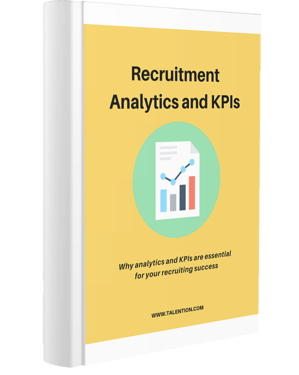 THE ULTIMATE GUIDE TO RECRUITMENT ANALYTICS AND  KPIS