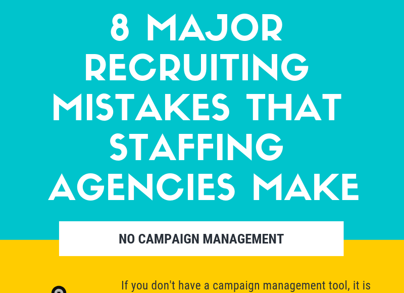 8 Major Recruiting Mistakes That Staffing Agencies Make - Infographic