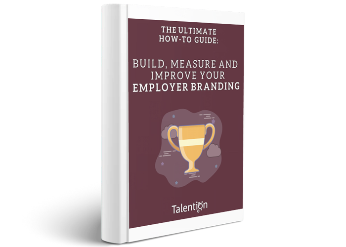 Build, Measure and Improve your Employer Branding