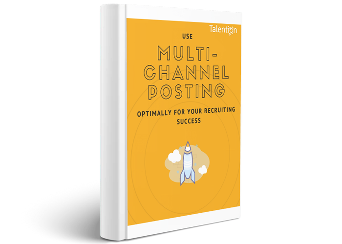 E-Book Use Multi-Channel Posting optimally for your Recruiting Success